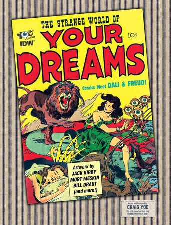 The Strange World of Your Dreams: Comics Meet Dali & Freud! by Joe Simon and Jack Kirby