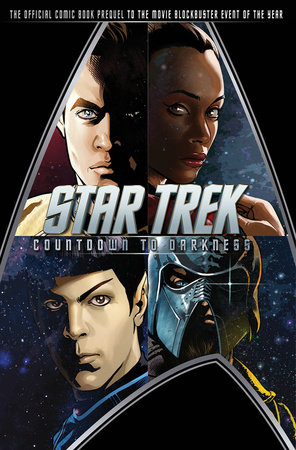Star Trek: Countdown to Darkness by Roberto Orci and Mike Johnson
