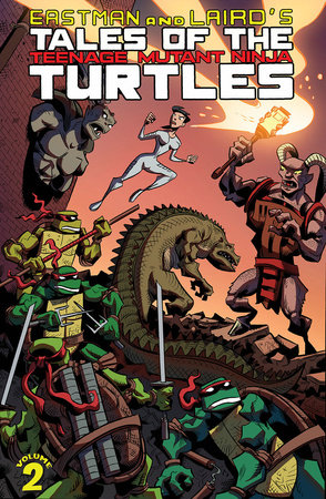 Tales of the Teenage Mutant Ninja Turtles Volume 2 by Peter Laird, Ryan Brown and Kevin Eastman
