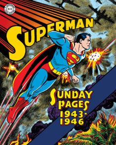 Superman: The Golden Age Sundays 1943-1946