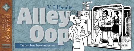 LOAC Essentials Volume 4: Alley Oop 1939 by V. T. Hamlin