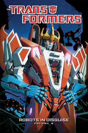 Transformers: Robots In Disguise Volume 5 by John Barber