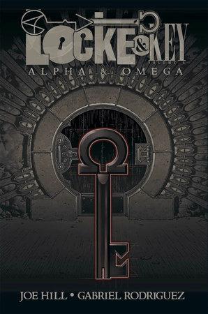 Locke & Key, Vol. 6: Alpha & Omega by Joe Hill