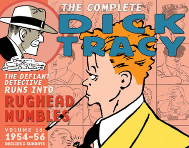 Complete Chester Gould's Dick Tracy Volume 16