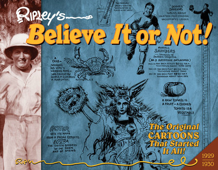 Ripley's Believe It or Not!: Daily Cartoons 1929-1930 by Robert Ripley