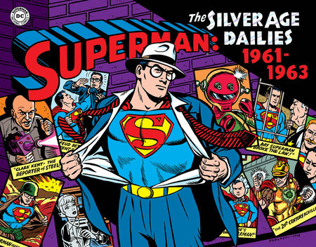 Superman: The Silver Age Newspaper Dailies Volume 2: 1961-1963 by Jerry Siegel