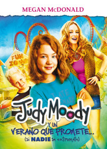 Judy Moody y un verano que promete / Judy Moody and the Not Buer Suer (MTI)