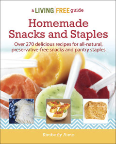 Homemade Snacks & Staples