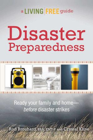 Disaster Preparedness by Rod Brouhard, EMT-P and Crystal Kline, MEP