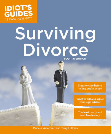 Surviving Divorce, Fourth Edition by Pamela Weintraub and Terry Hillman