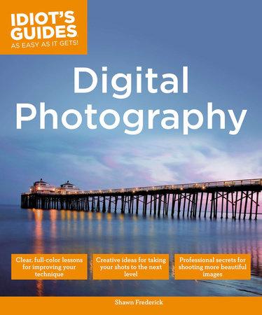 Digital Photography by Shawn Frederick