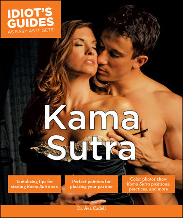Kama Sutra by Dr. Ava Cadell