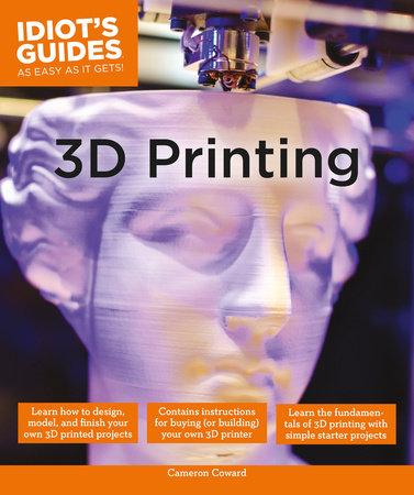 3D Printing by Cameron Coward