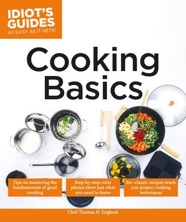 Cooking Basics by Thomas N. England