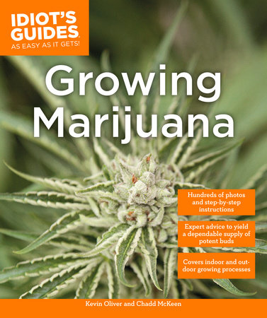 Growing Marijuana by Kevin Oliver and Chadd McKeen