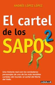 """El cartel de los sapos 2 / The """"Sapos"""" Cartel, Book 2"""