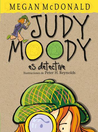 Judy Moody es detective / Judy Moody, Girl Detective by Megan McDonald