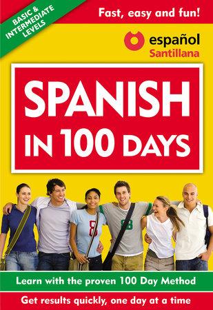 Spanish in 100 Days / Spanish in 100 Days by Spanish In 100 Days