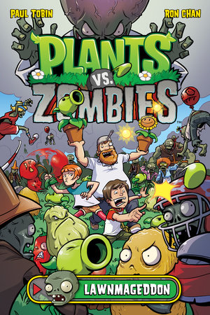 Plants vs. Zombies Volume 1: Lawnmageddon by Paul Tobin