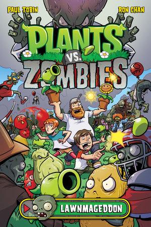 Plants vs. Zombies Volume 1: Lawnmageddon by Paul Tobin, Various Artists