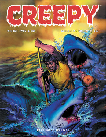 Creepy Archives Volume 21 by Various