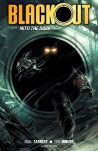 Blackout Volume 1: Into the Dark
