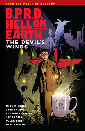 B.P.R.D Hell on Earth Volume 10: The Devils Wings by Mike Mignola