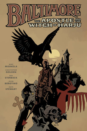 Baltimore Volume 5: The Apostle and the Witch or Harju by Mike Mignola and Christopher Golden