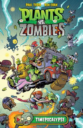 Plants vs. Zombies Volume 2: Timepocalypse by Paul Tobin