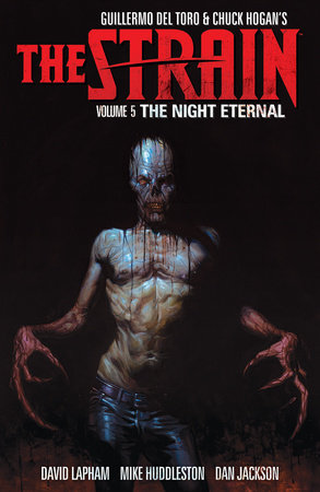 The Strain Volume 5: The Night Eternal by Guillermo del Toro