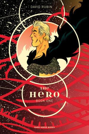 The Hero Book One by David Rubin