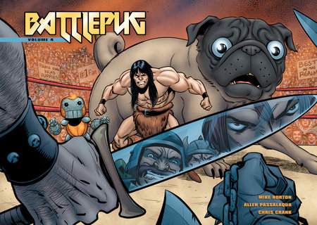 Battlepug Volume 4: The Devil's Biscuit by Mike Norton