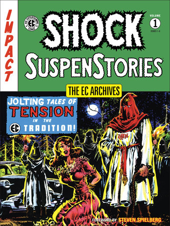 EC Archives, The: Shock Suspense Stories Volume 1 by Various