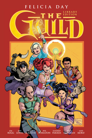 The Guild Library Edition Volume 1 by Felicia Day, Jeff Lewis and Sandeep Parikh
