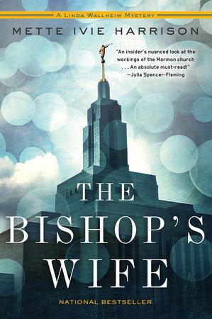 The Bishop's Wife by Mette Ivie Harrison