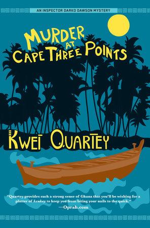 Murder at Cape Three Points by Kwei Quartey