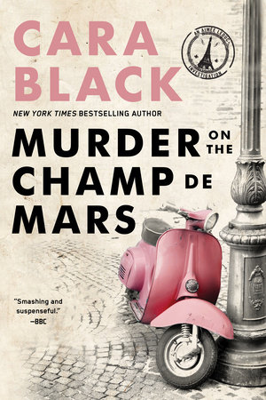 Murder on the Champ de Mars by Cara Black