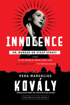 Innocence; or, Murder on Steep Street by Heda Margolius Kovály