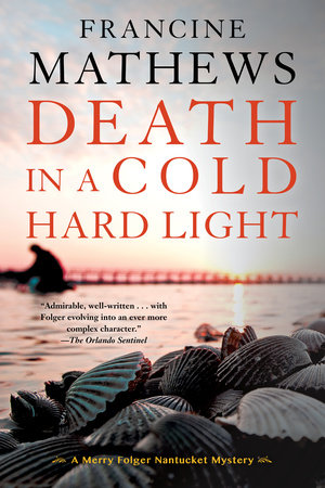Death in a Cold Hard Light by Francine Mathews