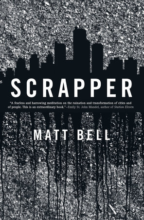 Scrapper by Matt Bell