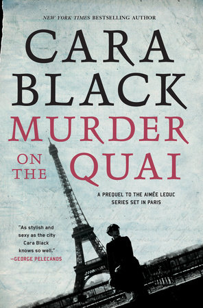 Murder on the Quai by Cara Black