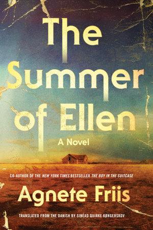 The Summer of Ellen by Agnete Friis