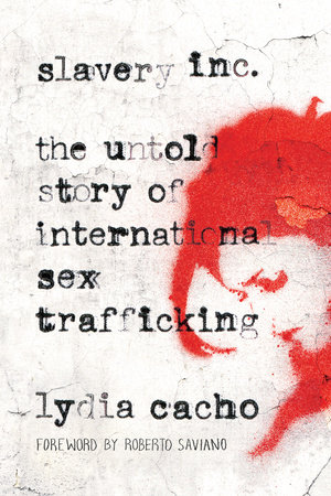 Slavery Inc by Lydia Cacho