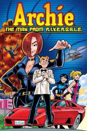 Archie: The Man from R.I.V.E.R.D.A.L.E. by Tom DeFalco