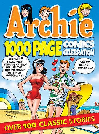 Archie 1000 Page Comics Celebration by Archie Superstars