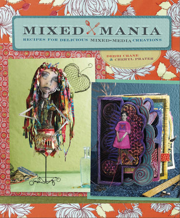 Mixed Mania by Debbie Crane and Cheryl Prater