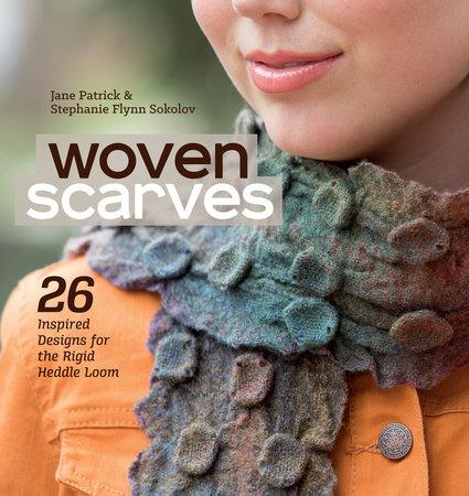 Woven Scarves by Jane Patrick and Stephanie Flynn Sokolov