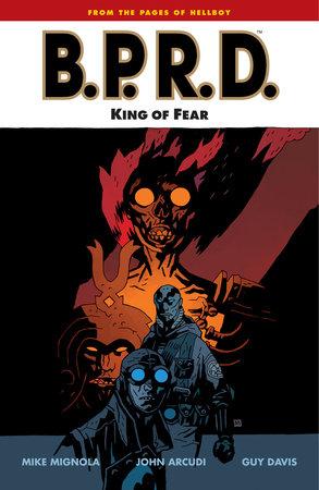 B.P.R.D. Volume 14: King of Fear