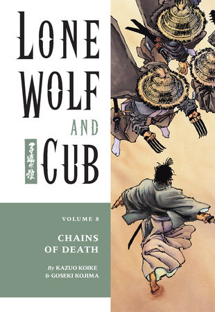 Lone Wolf and Cub Volume 8: Chains of Death by Kazuo Koike