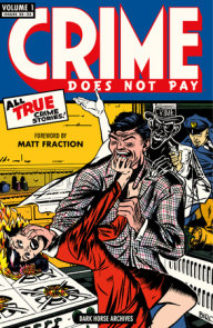 Crime Does Not Pay Archives Volume 1